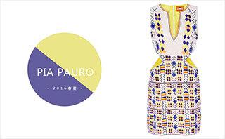 Pia Pauro - 2016春夏