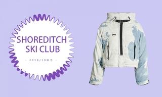 Shoreditch Ski Club - 滑雪俱樂部(2018/19秋冬)