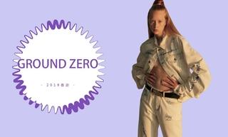 Ground Zero - 街頭酷女孩(2019春游)