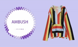 Ambush - 从海岛到街头(2019春夏)