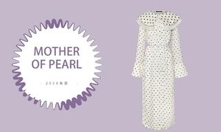 Mother of Pearl - 风月俏佳人(2019春夏)