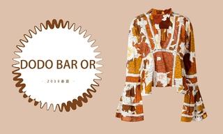 Dodo Bar Or - 开启度假模式(2019春夏)