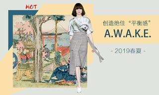 "A.w.a.k.e. - 创造绝佳""平衡感""(2019春夏)"