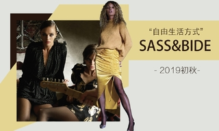 Sass&Bide - 自由生活方式(2019初秋)