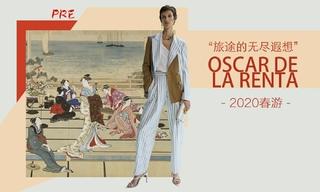 Oscar De La Renta - 旅途的無盡遐想(2020春游 預售款)