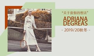 Adriana Degreas - 關于度假的想法(2019/20秋冬)