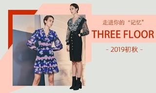 "Three Floor - 走进你的""记忆""(2019初秋)"
