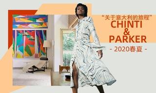 Chinti & Parker - 關于意大利的旅程(2020春夏)