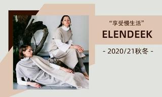Elendeek - 享受慢生活(2020/21秋冬)